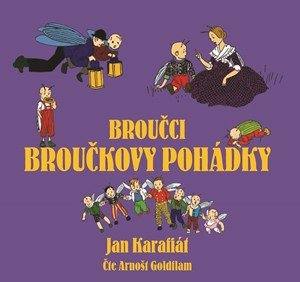 Jan Karafiát: Broučci: Broučkovy pohádky (audiokniha pro děti)
