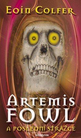 Eoin Colfer: Artemis Fowl - Poslední strážce