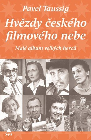 Pavel Taussig: Hvězdy českého filmového nebe