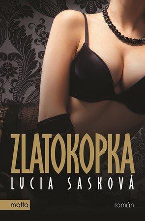 Lucia Sasková: Zlatokopka