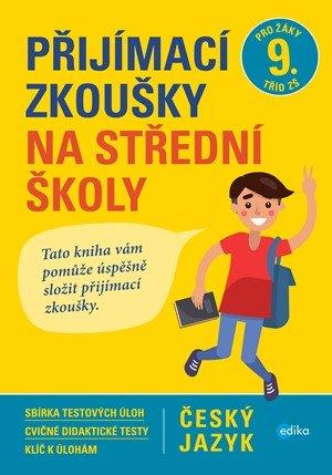 Vlasta Gazdíková, František Brož, Pavla Brožová: Přijímací zkoušky na střední školy – český jazyk