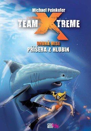 Michael Peinkofer: Team X-treme - Příšera z hlubin