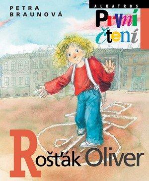 Petra Braunová: Rošťák Oliver