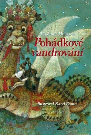 Vladimír Hulpach: Pohádkové vandrování