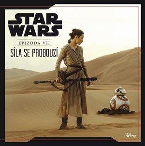 kolektiv: Star Wars VII: Síla se probouzí