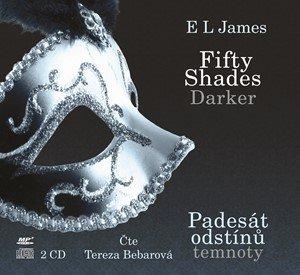 E L James: Fifty Shades Darker Padesát odstínů temnoty (audiokniha)