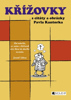 Michal Ptáček: Křížovky s citáty a obrázky Pavla Kantorka