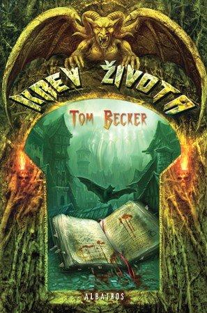 Tom Becker: Krev života