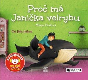 Milena Durková: Proč má Janička velrybu (audiokniha pro děti)