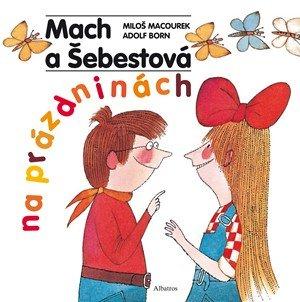 Miloš Macourek: Mach a Šebestová na prázdninách