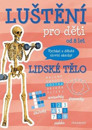 Kateřina Šípková: Luštění pro děti - lidské tělo