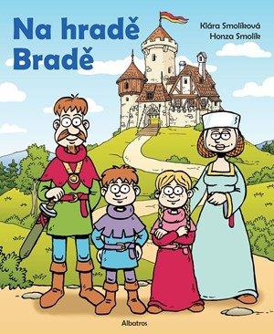 Klára Smolíková: Na hradě Bradě