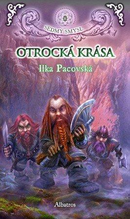 Ilka Pacovská: Otrocká krása (brož.)