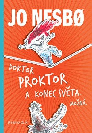 Jo Nesbo: Doktor Proktor a konec světa. Možná... (3)