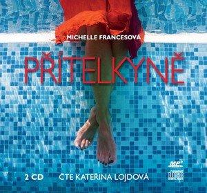 Michelle Francesová: Přítelkyně  (audiokniha)
