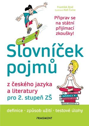 František Brož: Slovníček pojmů z českého jazyka a literatury pro 2. stupeň ZŠ