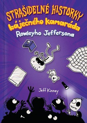 Jeff Kinney: Strašidelné historky báječného kamaráda