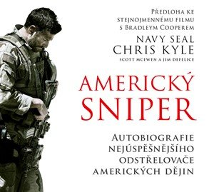 Chris Kyle, Scott McEwen, Jim DeFelice: Americký sniper (audiokniha)