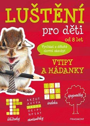 Kateřina Šípková: Luštění pro děti - vtipy a hádanky