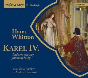Hana Whitton: Karel IV. (audiokniha)