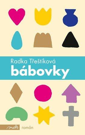 Radka Třeštíková: Bábovky (brož.)