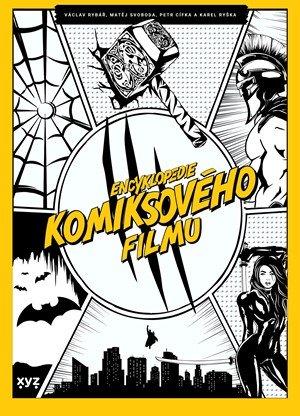 Petr Cífka, Václav Rybář, Matěj Svoboda, Karel Ryška: Encyklopedie komiksového filmu