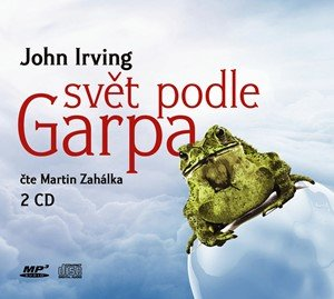 John Irving: Svět podle Garpa (audiokniha)