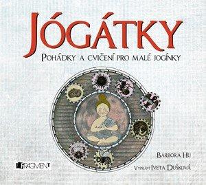 Barbora Hu: Jógátky (audiokniha pro děti)
