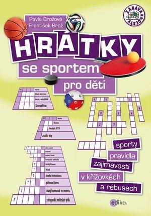 František Brož, Pavla Brožová: Hrátky se sportem pro děti
