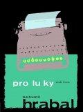 Bohumil Hrabal: Proluky