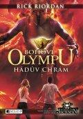 Rick Riordan: Bohové Olympu – Hádův chrám