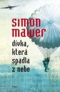 Simon Mawer: Dívka, která spadla z nebe (paperback)