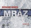 Bernard Minier: Mráz (audiokniha)