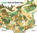 Jaroslav Foglar: Hoši od Bobří řeky (audiokniha pro děti)