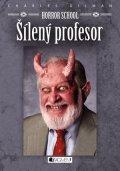 Charles Gilman: Horror School – Šílený profesor