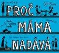 Gill Sims: Proč máma nadává (audiokniha)