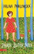 Halina Pawlowská: Záhada žlutých žabek