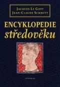 František Emmert, Jacques Le Goff, Jean-Claude Schmitt: Encyklopedie středověku