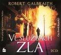 Robert Galbraith (pseudonym J. K. Rowlingové): Ve službách zla (audiokniha)
