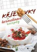kolektiv: Křížovky a hermelínové recepty