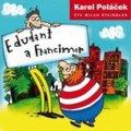 Karel Poláček: Edudant a Francimor CD