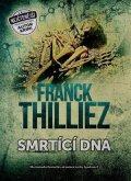 Franck Thilliez: Smrtící DNA