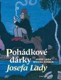 Michal Černík: Pohádkové dárky Josefa Lady