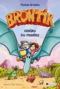 Thomas Brezina: Brontík – Vzhůru do pravěku