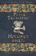 Peter Tremayne: Holubice smrti