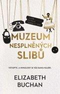 Elizabeth Buchan: Muzeum nesplněných slibů