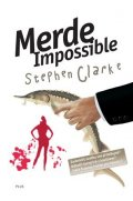 Stephen Clarke: Merde Impossible (4)