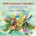 Zdeněk Táborský: Měli mravenci žihadla?