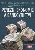 Zbyněk Revenda, Martin Mandel, Jan Kodera, Petr Musílek, Pet: Peněžní ekonomie a bankovnictví