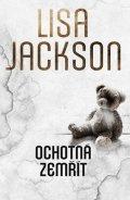 Lisa Jackson: Ochotná zemřít